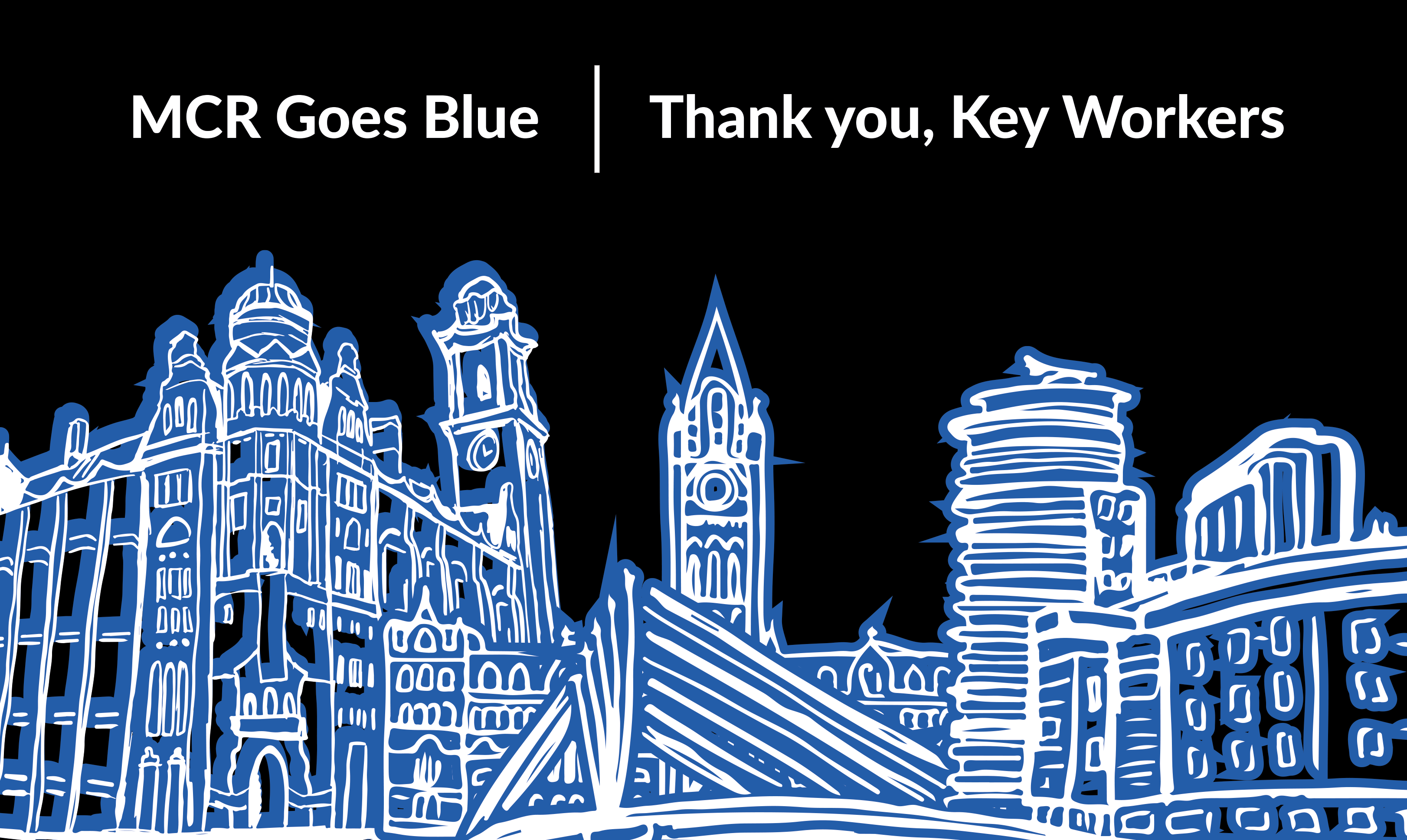 MCR GOES BLUE thankyou key workers