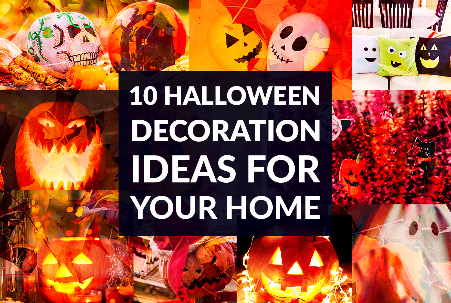 top 10 halloween ideas home spooky pumpkins lights candle collage