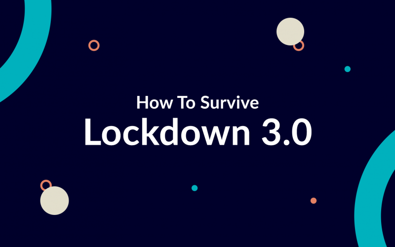 lockdown 3 finance entertainment mental health guide how to survive